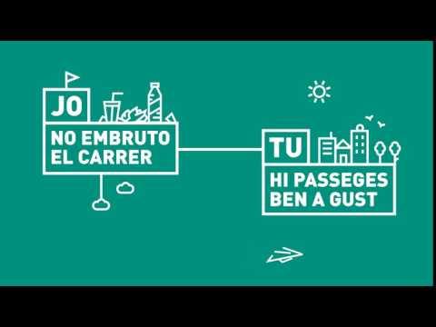 Compartim Barcelona: Jo no embruto el carrer, tu hi passeges a gust