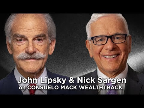 Global Economist John Lipsky Joins Strategist & Author Nick Sargen