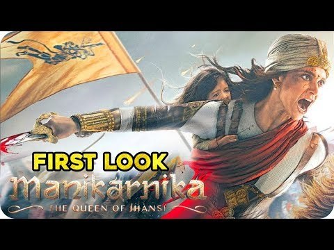 Manikarnika  First Look  Kangana Ranaut Looks Fierce as Warrior Princess