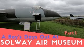 A Boy's Day Out At Solway Aviation Museum 1/2 | Cumbria Trip Pt7