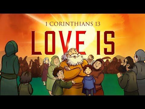 1 Corinthians 13 - Love Is | Bible Story & Sunday School Lesson For Kids | HD | Sharefaithkids.com