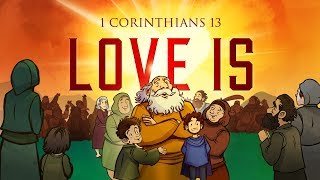 1 Corinthians 13 Love Is Sunday School Lessons For Kids | Sharefaith.com