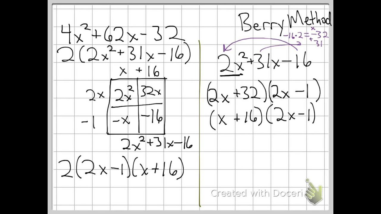Factoring Trinomials with coefficient (Berry Method) (Hon