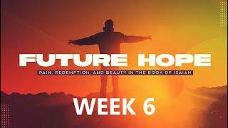 Furture Hope  week 6  April 11, 2021