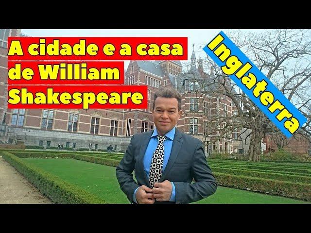 Conheça na Inglaterra Stratford Upon Avon a cidade de William Shakespeare
