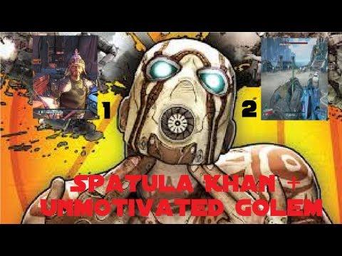 Borderlands 2 - Spatula Khan + Unmotivated Golem (Easter Eggs)