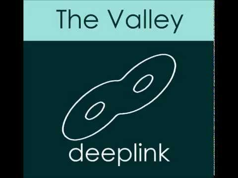 The Valley by DeepLink - Deep House