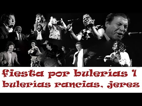 FIESTA POR BULERÍAS (1) - BULERÍAS RANCIAS, JEREZ