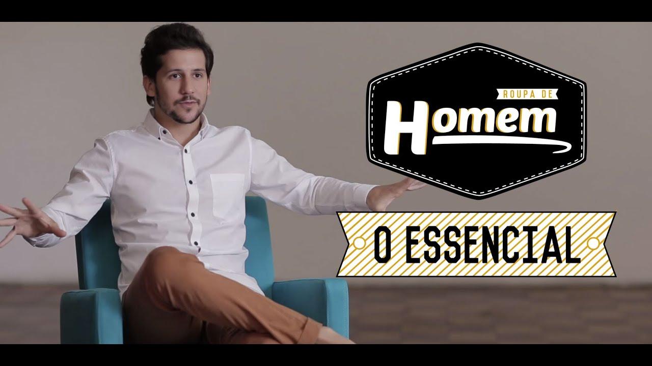 71a2f8717 ROUPA DE HOMEM - O ESSENCIAL - YouTube
