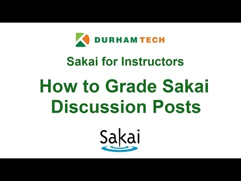 For Instructors: How to Grade Sakai Discussion Posts