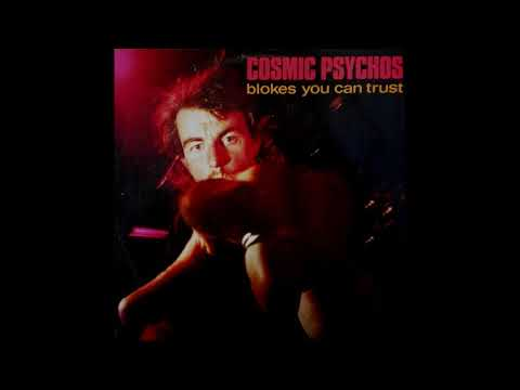 Download Cosmic Psychos – Blokes You Can Trust 1991