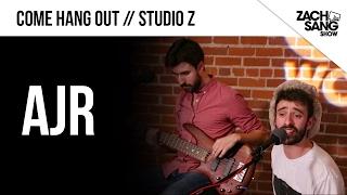"AJR ""Come Hang Out"" Live | Studio Z"