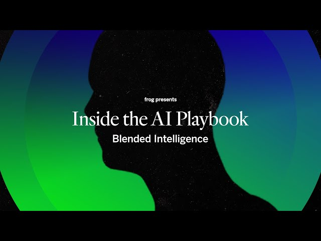 Inside the AI Playbook: Blended Intelligence