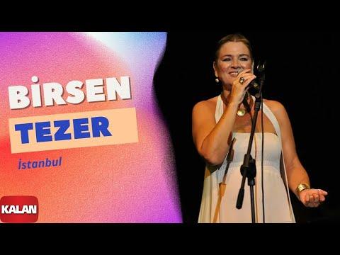 Birsen Tezer - İstanbul [ Cihan © 2009 Kalan Müzik ]