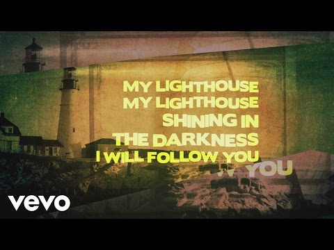 Rend Collective - My Lighthouse (Lyric Video)