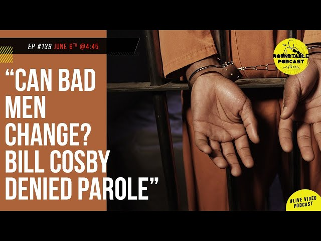 Can Bad Men Change? What It's Like Inside Sex Offender Therapy. Bill Cosby denied Parole