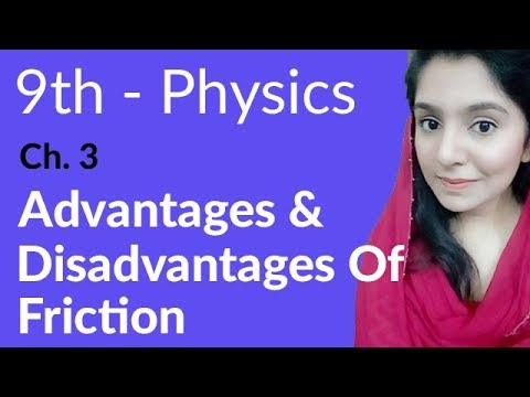 matric-part-1-physics,-advantages-and-disadvantages-of-friction---physics-ch-3-dynamics---9th-class