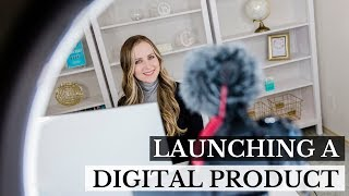 What It Really Takes to LAUNCH a Digital Product (that makes money!)