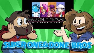 Super One and Done Bros | Let's Play: 2064: Read Only Memories | Super Beard Bros.