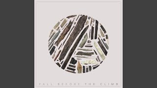 Play Fall Before The Climb