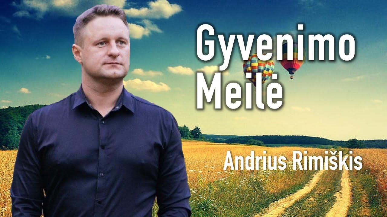 Andrius Rimiškis - Gyvenimo Meilė (Official LIve Video). Lietuviškos Dainos