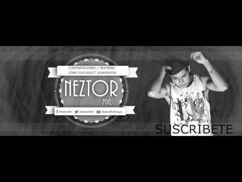 Neztor Mvl - Hoy Me Voy (Rompiendo Las Reglas) 2015