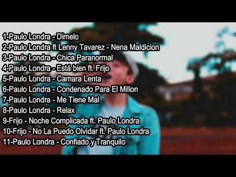 Paulo Londra Enganchado 2018🔥(Los Mas Nuevo)🔥|Chica Para Normal✘Dímelo✘Nena Maldición✘ Y Mas|