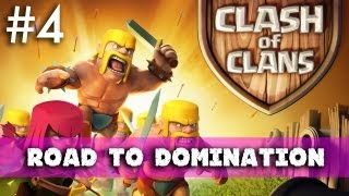 Clash of Clans - Road to Domination: I Wanna Be In The Top Clans, Man (Part 4)