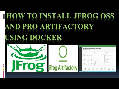 Docker | How to install Jfrog OSS and PRO artifactory using Docker |  JMStechhome