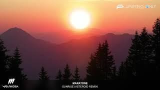 Maratone - Sunrise (Asteroid Remix) [As Played on Uplifting Only 242]