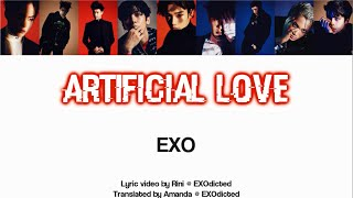 EXO - Artificial Love (HAN/ROM/ENG Color Coded Lyrics)