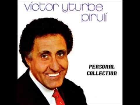 Victor Iturbe El Piruli - Veronica - Viejitas Pero Bonitas