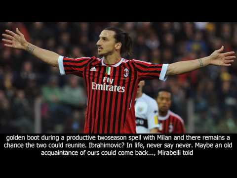 Ibrahimovic 'could come back' says milan sporting director