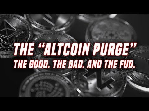The Altcoin Purge | The good, the bad, and the FUD