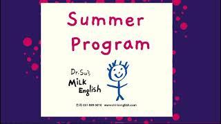 Summer Program@Dr.Su's Milk English@mssujeong