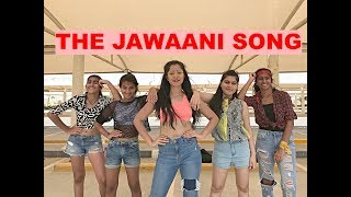 Baixar The Jawaani Song - Student Of The Year 2   Dance Video   Nidhi Kumar Choreography ft. NK Crew