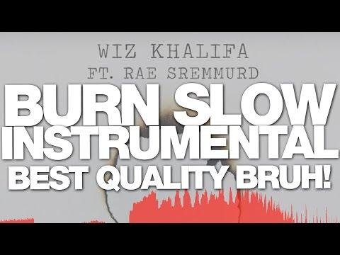 Burn Slow Instrumental - Best Quality/Free DL