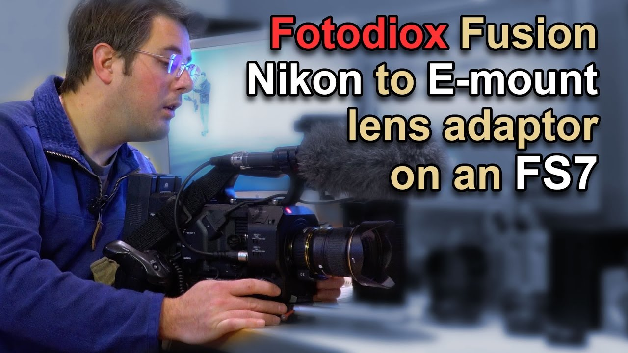 Fotodiox Nikon Lens Smart AF Adaptor on Sony FS7
