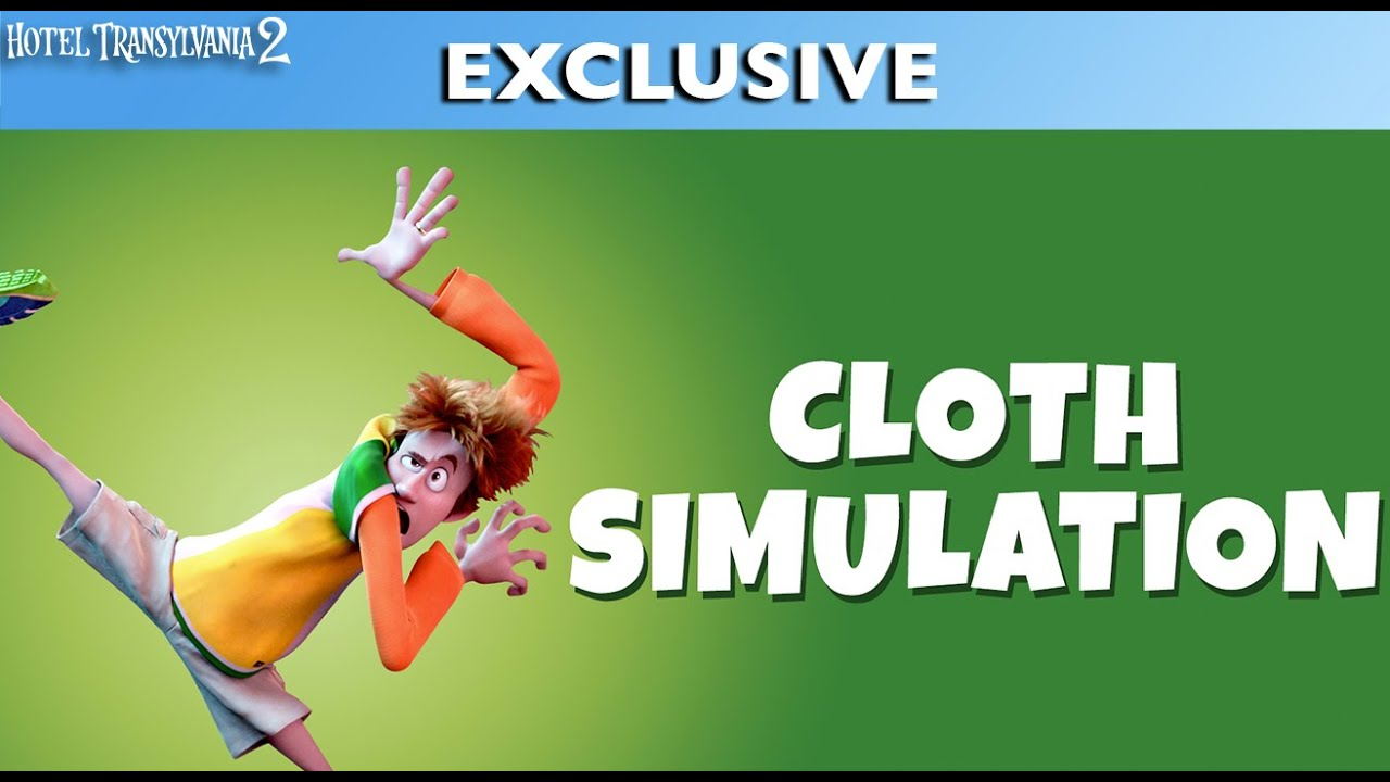 Hotel Transylvania 2 – Cloth Simulation