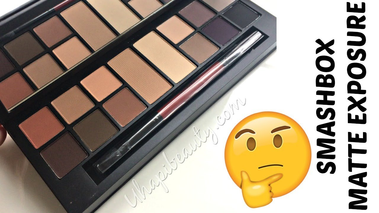 Wtf Smashbox Matte Exposure Palette Review Youtube