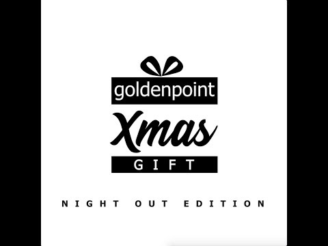 Goldenpoint | Xmas Gift | Night Out Edition