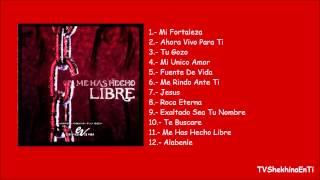 Esperanza De Vida - Álbum Completo: Me Has Hecho Libre (2007)