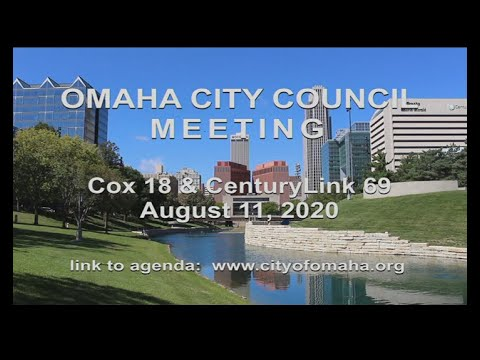 Omaha City Council meeting August 11, 2020