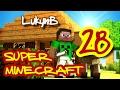 Super Minecraft 28: Do bojéééééééééé (LukynB,bradman,MajaV)