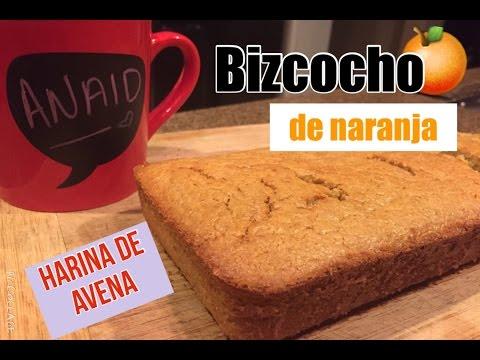 BIZCOCHO DE NARANJA CON HARINA DE AVENA || Anaid