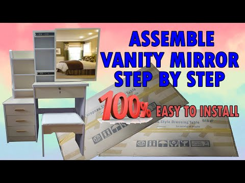 HOW TO ASSEMBLE EUROPEAN VANITY MIRROR   EUROPEAN STYLE DRESSING TABLE 2021   STEP BY STEP NO SKIP