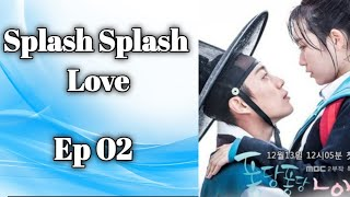Splash Splash Love 퐁당퐁당 LOVE Ep 2 Eng Sub Ur Choice