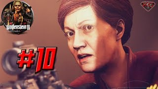 WOLFENSTEIN 2: THE NEW COLOSSUS – Full Gameplay Walkthrough Part 10 - 1080p HD