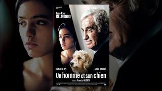 Человек и его собака / Un homme et son chien (2008) фильм