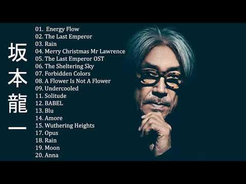 坂本 龍一 Ryuichi Sakamoto Full Album 2020 - 坂本 龍一 Ryuichi Sakamoto Best Of